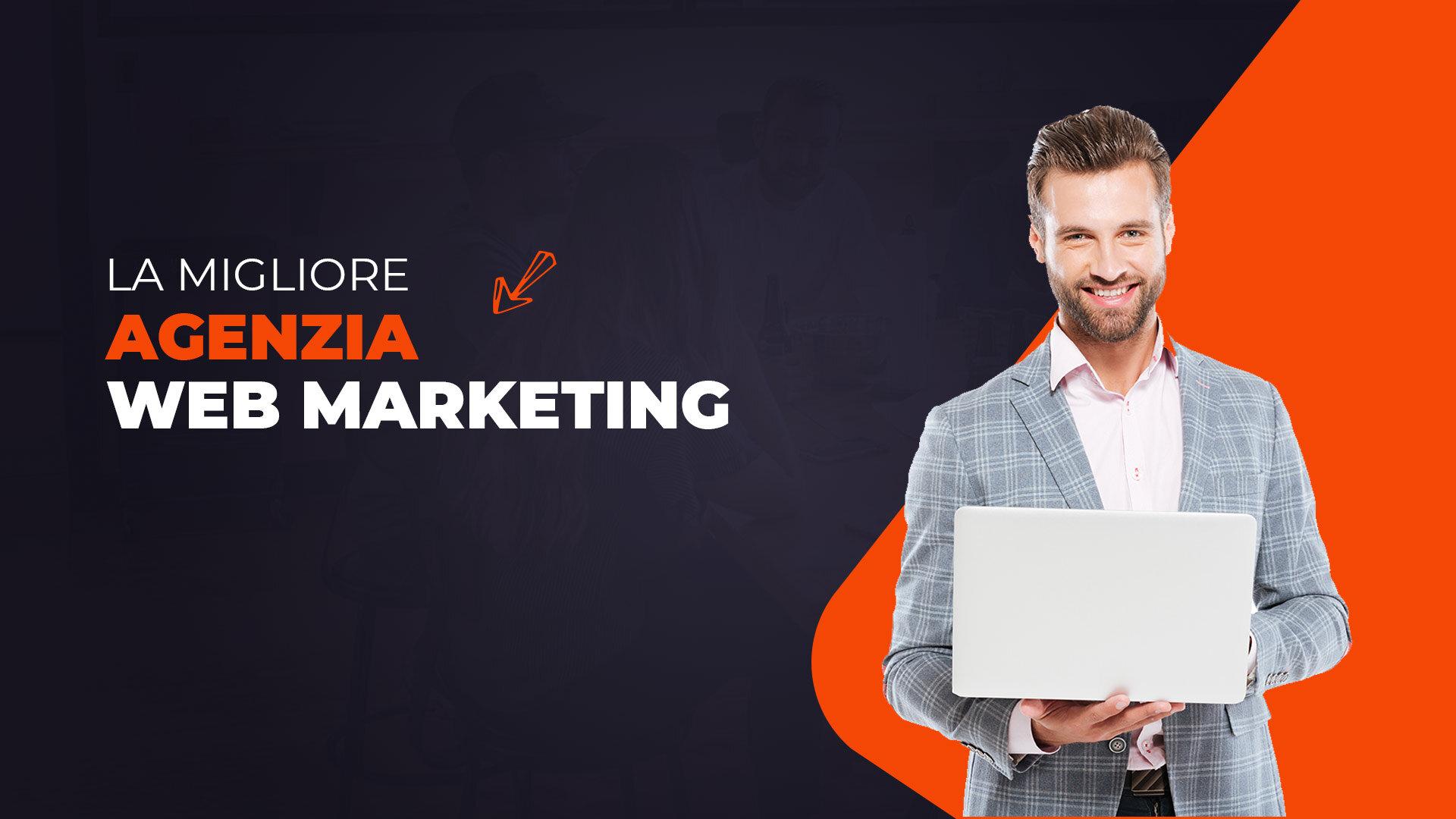 migliore agenzia web marketing